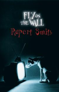 Rupert Smith's Fly on the Wall