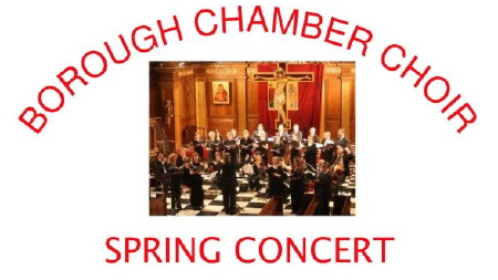Borough Chamber Choir Spring Concert at St George the Martyr