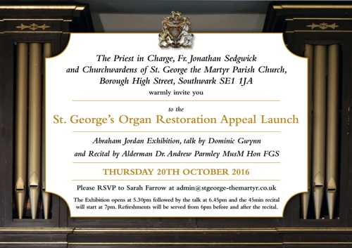 St George's Organ Restoration Appeal Launch at St George the Martyr