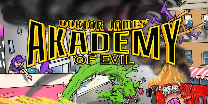 Doktor James' Academy of Evil at